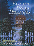 Past the Size of Dreaming (A Spores Ferry Novel)