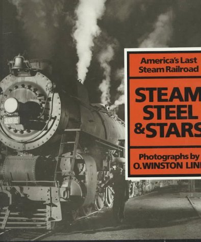 steam-steel-and-stars-americas-last-steam-railroad-by-owinston-link-1994-09-01