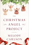 The Christmas Angel Project by  Melody Carlson in stock, buy online here