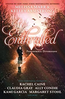 Enthralled: Paranormal Diversions (Darkest Powers) by [Marr, Melissa]