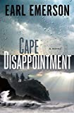 Cape Disappointment: A Novel