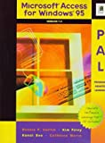 img - for Microsoft Access for Windows 95 Pal: Program-Assisted Learning : Version 7.0 (Pal Series) by Curtin Dennis P. Foley Kim Sen Kunal (1997-02-01) Paperback book / textbook / text book