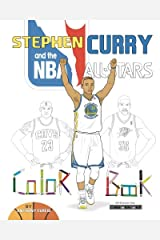 Stephen Curry and the NBA All Stars: Basketball Coloring Book for Kids Paperback
