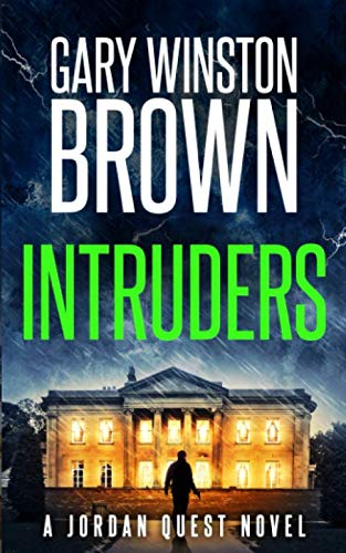 Intruders: A Jordan Quest Novel (A Jordan Quest FBI Thriller)