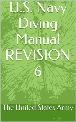 U.S. Navy Diving Manual REVISION (Us Navy Diving Manual)