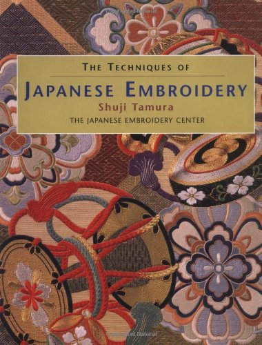 Embroidery Library - The Techniques of Japanese Embroidery