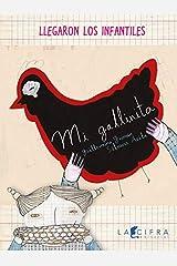 Mi gallinita. (Spanish Edition) Paperback