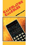 Calculator Calculus, McCarty, George, 0419129103