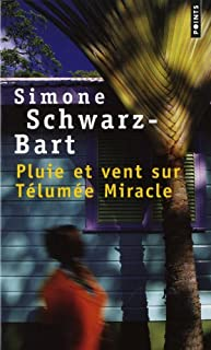 Pluie et vent sur Télumée Miracle : roman, Schwarz-Bart, Simone