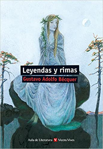 Book's Cover of Leyendas Y Rimas (Aula de Literatura) (Español) Tapa blanda – 25 noviembre 2013