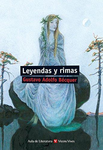 Leyendas Y Rimas N/c (Aula de Literatura) - 9788431689735 Tapa blanda – 25 nov 2013 Joan Estruch Tobella Agustin Sanchez Aguilar Jesús Gaban Bravo Editorial Vicens Vives