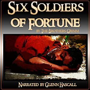 Six Soldiers of Fortune Audiobook