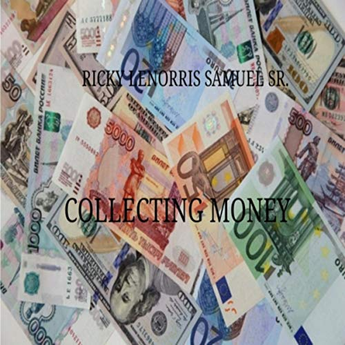 collecting money explicit by ricky lenorris samuel sr on amazon