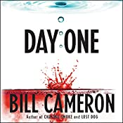 Day One | Bill Cameron
