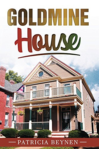 Goldmine House (Life with Tina Book 1) (Section 11 Wrestling)