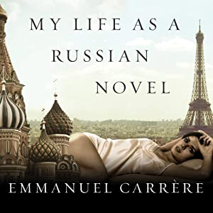 My Life as a Russian Novel Audiobook