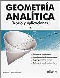 Geometria Analitica Teoria Y Aplicaciones