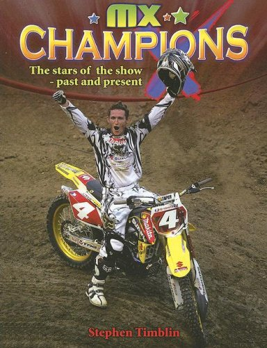 MX Champions: The Stars of the Show - Past and Present (Mxplosion!)