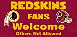 Washington Redskins Wood Sign - Fans Welcome 12''x6''