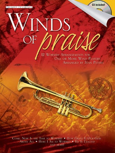 Winds of Praise: for Trumpet or Clarinet