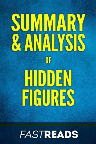 Summary & Analysis of Hidden Figures: with Key Takeaways