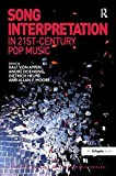 img - for Song Interpretation in 21st-Century Pop Music (Ashgate Popular and Folk Music) book / textbook / text book