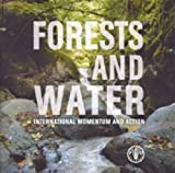 Forests and Water, Food and Agriculture Organization of the United Nations, 9251074186