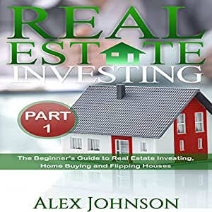 Real Estate Investing, Part 1 Audiobook