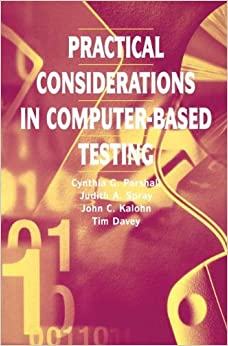 Practical Considerations in Computer-Based Testing (Statistics for Social and Behavioral Sciences)