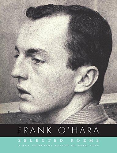 Frank O'Hara: Selected Poems