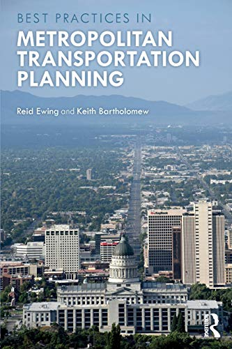 Best Practices in Metropolitan Transportation Planning by Routledge