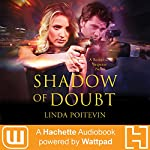 Shadow of Doubt | Linda Poitevin