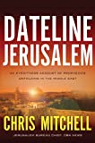 Dateline Jerusalem, Chris Mitchell, 1594154953
