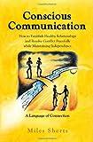 Conscious Communication, Miles Sherts, 1934938602