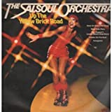 THE SALSOUL ORCHESTRA / UP THE YELLOW BRICK ROAD