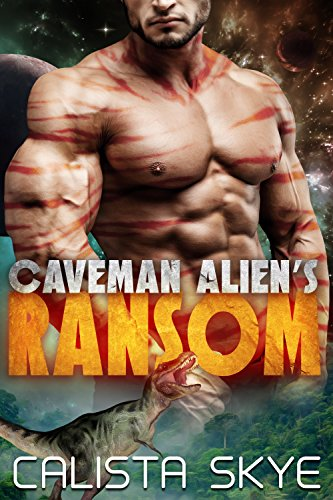Caveman Alien's Ransom: A SciFi BBW/Alien Fated Mates Romance (Caveman Aliens Book 1)]()