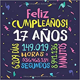 Feliz Cumpleaños - 17 Años: Un libro de visitas para fiesta ...