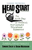 img - for Head Start: The Inside Story Of America's Most Successful Educational Experiment book / textbook / text book
