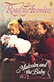 Malcom and the Baby (Road to Avonlea)
