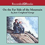 On the Far Side of the Mountain | Jean Craighead George