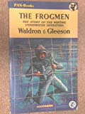 img - for The frogmen: the story of the war-time underwater operations book / textbook / text book