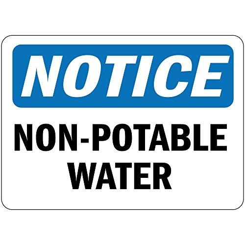Notice Non Potable Water Osha Vinyl LABEL DECAL STICKER 7 inches x 10 inches ()