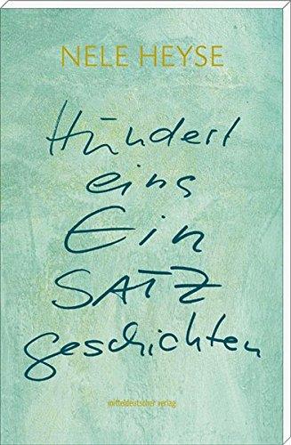 Hunderteins EinSatzgeschichten: Erzählungen