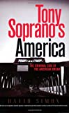 Tony Soprano's America, David R. Simon, 0813390486