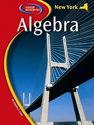 Glencoe Algebra (New York State Edition)