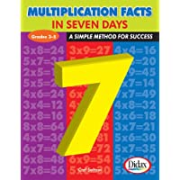 Multiplication Facts in Seven Days: A Simple Method for Success, Grades 3-5