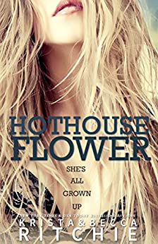Hothouse Flower (Calloway Sisters) by [Ritchie, Krista, Ritchie, Becca]