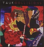 Collisions by Tauk (2014-05-04)