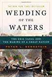 Wedding of the Waters, Peter L. Bernstein, 0393327957