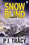 Front cover for the book Snow Blind by P. J. Tracy